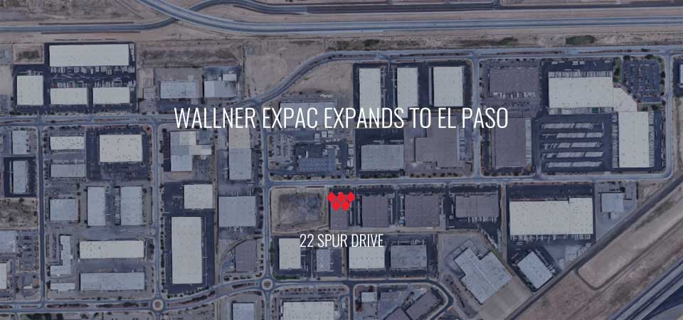 Wallner Expac Opens New Manufacturing Facility in El Paso